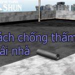 Cách chống thấm mái nhà